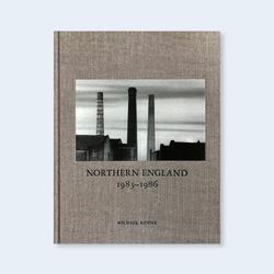 Michael Kenna: Northern England 1983-1986.